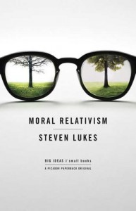 Image of Moral Relativism by Steven Lukes